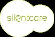 Silentcare